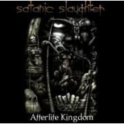 Satanic Slaughter - Afterlife Kingdom