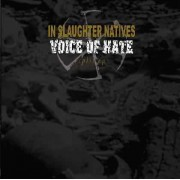 In Slaughter Native / Voice of Hate - Split Ep