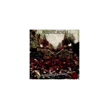 Supremacy - Le Crépuscule Des Idoles