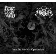 Prayer of the Dying / Thy Legion - Into the World's Oppression