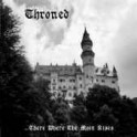 Throned - ...There Where the Moon Rises