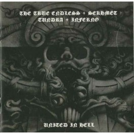 The True Endless / Sekhmet / Tundra / Inferno - United in Hell