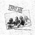 Unfit Ass - Absurd Reality / Flagging Water