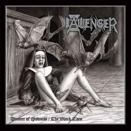 Avenger - Minster of Madness / The Black Zone