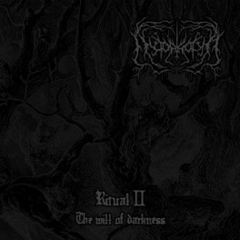 Nyctophobia - Ritual II. The Will of Darkness