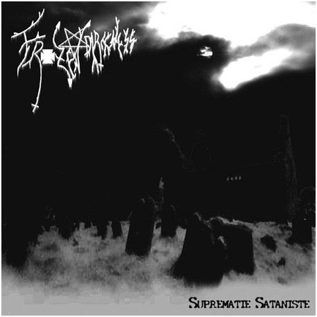 Frozen Darkness - Suprematie Sataniste