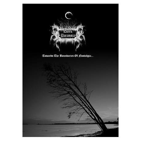 Dark Paranoia - Towards the Boundaries of Nostalgia...