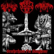 Dark Managarm / Nemesis Irae / Goat Perversor - Brotherhood for Blasphemy