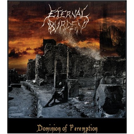 Eternal Burden - Dominion of Peremption