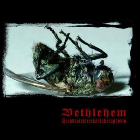 Bethlehem - Hexakosioihexakontahexaphobia