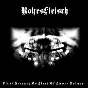 Rohesfleisch - First Journey to Flesh of Human Nature
