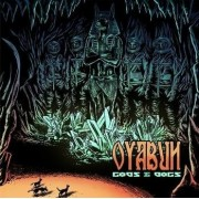 Oyabun - Gods & Dogs