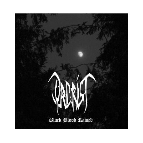 Orcrist - Black Blood Raised