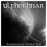 Ulfhethnar - Reawakening the Wrath of Yore