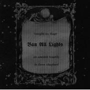 Kerker - Ban All Lights