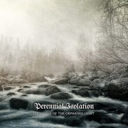 Perennial Isolation - Epiphanies of the Orphaned Light