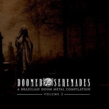 Doomed Serenades - A Brazillian Doom Metal Compilation - Vol.2