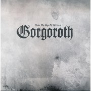 Gorgoroth - Under the Sign of Hell 2011