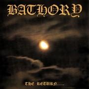 Bathory - The Return ...