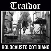Traidor - Holocausto Cotidiano