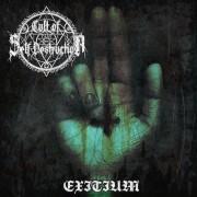 Cult of Self Destruction - Exitium
