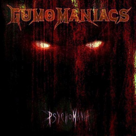 GumoManiacs - Psychomania