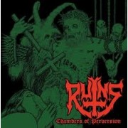 Ruins - Chambers of Perversion