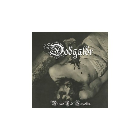 Dodgaldr - Ruined and Forgotten