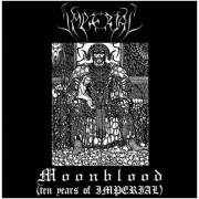 Imperial - Moonblood (Ten Years of Imperial)