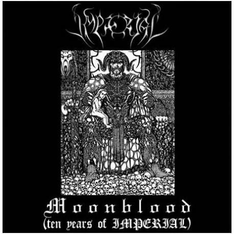 Imperial - Moonblood (Ten Years of Imperial)