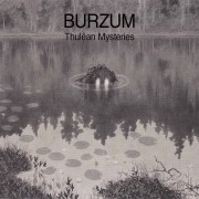 Burzum - Thulean Mysteries