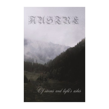 Austre - ...Of Storms And Light's Ashes