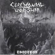 Ceremonial Worship - Esoteron