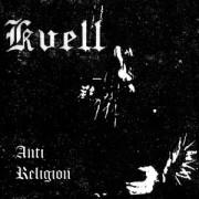 Kvell - Anti Religion