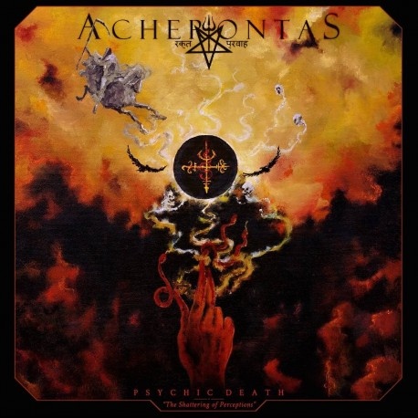 Acherontas - Psychic Death - The Shattering of Perceptions