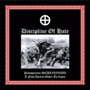 Discipline of Hate - Palingenesis