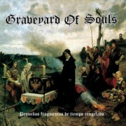 Graveyard of Souls - Pequeños Fragmentos de Tiempo Congelado