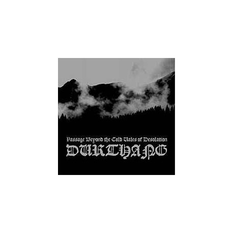 Durthang - Passage Beyond the Cold Vales of Desolation