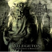 Dark Celebration - Phlegeton:The Transcendence of Demon Lords
