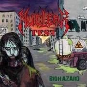 Nuclear Test - Biohazard