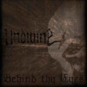 Undivine - Behind Thy Eyes