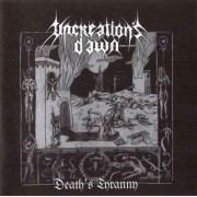 Uncreation's Dawn - Death's Tyranny
