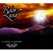 Rose Land - Au Mont des Soupirs