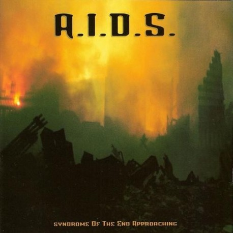 A.I.D.S. - Syndrome of the End Approaching