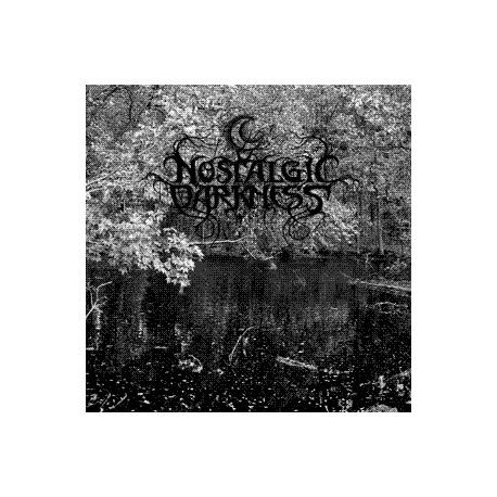 Nostalgic Darkness - Nostalgic Darkness