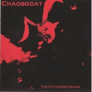 Chaosgoat - The Pitchfork Demos