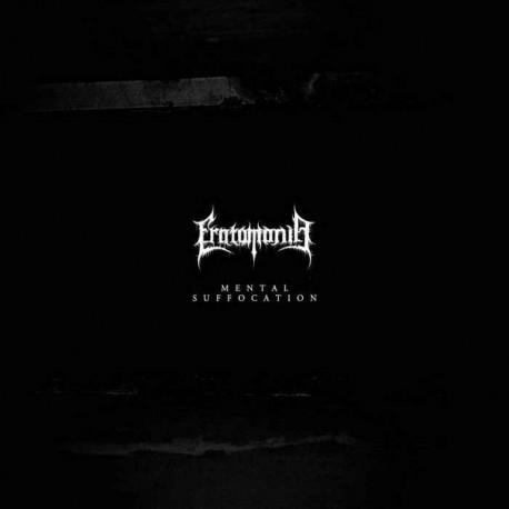Eratomania - Mental Suffocation