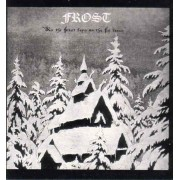 Frost - As the Frost Lays on the Fir Trees