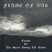 Flame of War - Europa or The Spirit Among the Ruins