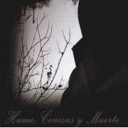 Astarot / Lux Funestus / Du Temps Perdu / Neftaraka - Humo, Cenizas y Muerte...